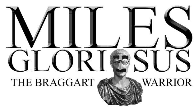 Miles Gloriosis
